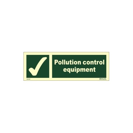 POLLUTION CONTROL EQUIPMENT  (10x30cm) Phot.Vin. IMO sign 104181