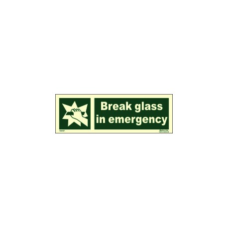 BREAK GLASS IN EMERGENCY  (10x30cm) Phot.Vin. IMO sign 104187
