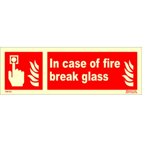 IN CASE OF FIRE BREAK GLASS  (10x30cm) Phot.Vin. IMO sign 146143