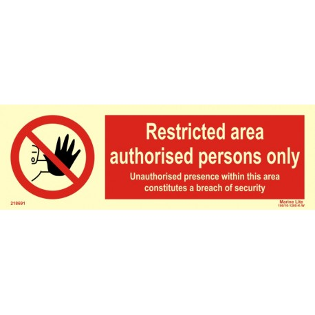 RESTRICTED AREA - AUTHORISED PERSONS ONLY  (10x30cm) Phot.Vin. IMO sign 218691