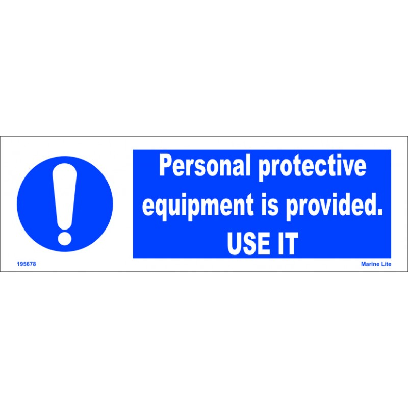 Personal Protective Equipment Is Provided Use It 10x30cm White