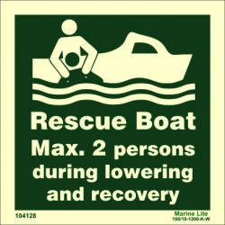 RESCUE BOAT MAX 2 PERSONS DURING LOWERING AND RECOVERY  (15x15cm) Phot.Vin. IMO sign 104128