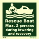 RESCUE BOAT MAX 2 PERSONS DURING LOWERING AND RECOVERY  (15x15cm) Phot.Vin. IMO sign 104128 / LSS002