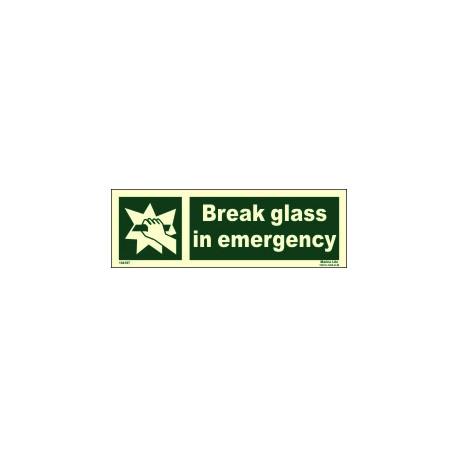 BREAK GLASS IN EMERGENCY  (10x30cm) Phot.Vin. IMO sign 104187