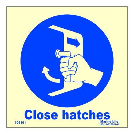 SECURE HATCHES  (15x15cm) Phot.Vin. IMO sign 105101 / MSS023