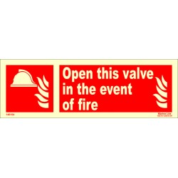 OPEN THIS VALVE IN EVENT OF FIRE  (10x30cm) Phot.Vin. IMO sign 146154