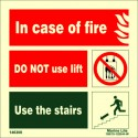 IN CASE OF FIRE/NO LIFT/STAIRS  (15x15cm) Phot.Vin. IMO sign 146300
