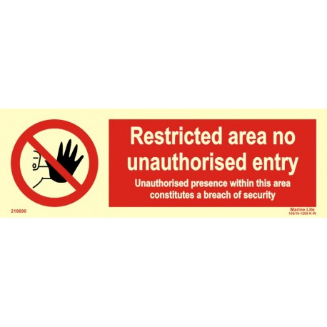 RESTRICTED AREA - NO ENTRY  (10x30cm) Phot.Vin. IMO sign 218690