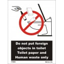 DO NOT PUT FOREIGN OBJECTS IN TOILET  (15x20cm) White Vin. IMO sign 178002WV