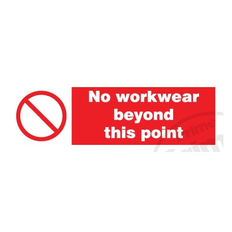 NO WORKWEAR BEYOND THIS POINT  (10x30cm) White Vin. IMO sign 178574WV