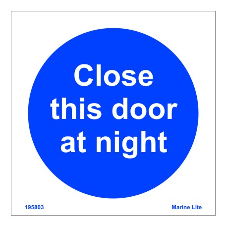 CLOSE THIS DOOR AT NIGHT  (15x15cm) White Vin. IMO sign 195803WV