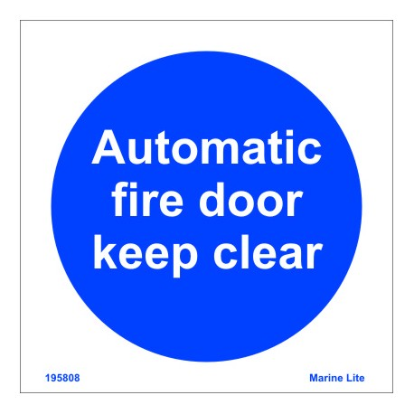 AUTOMATIC FIRE DOOR KEEP CLEAR  (15x15cm) White Vin. IMO symbol 195808WV