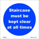 STAIRCASE MUST BE KEPT CLEAR AT ALL TIME  (15x15cm) White Vin. IMO symbol 195809WV