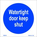 WATERTIGHT DOOR KEEP SHUT  (15x15cm) White Vin. IMO symbol 195819WV