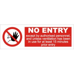 NO ENTRY / VENTILATION IN USE  (10x30cm) White Vin. IMO symbol 208547WV
