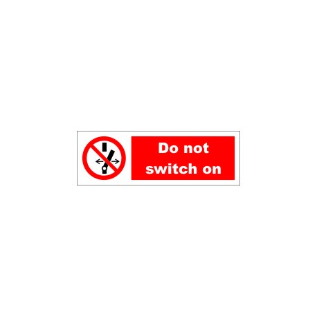 DO NOT SWITCH ON  (10x30cm) White Vin. IMO symbol 208552WV
