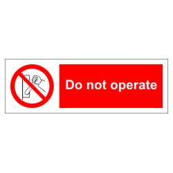 DO NOT OPERATE  (10x30cm) White Vin. IMO symbol 208553WV