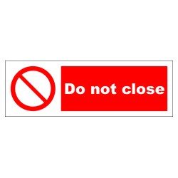 DO NOT CLOSE  (10x30cm) White Vin. IMO symbol 208561WV
