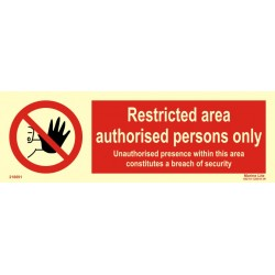 RESTRICTED AREA-AUTHORISED PERSONS ONLY  (10x30cm) White Vin. IMO symbol 218691WV