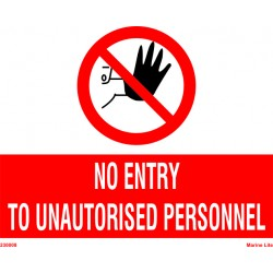 NO ENTRY TO UNAUTHORISED PERSON  (20x30cm) White Vin. IMO symbol 230008WV