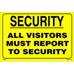 SECURITY ALL VISITORS MUST REPORT (20x30cm) Yellow Vin. IMO symbol 230223YV