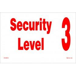 Señal IMO NIVEL DE SEGURIDAD 3 (20x30cm) vinilo blanco autoadhesivo 230225(3)WV