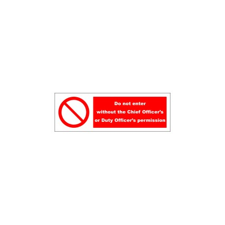 DO NOT ENTER WITHOUT CHIEF OFFICERS PERMISSION  (10x30cm) White Vin. IMO symbol 230277WV