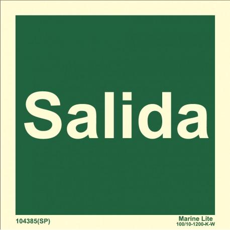 SALIDA (15x15cm) Vinilo fotolum. Señal OMI 104385(SP)