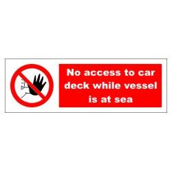 NO ACCESS TO CAR DECK  (10x30cm) White Vin. IMO symbol 208541WV