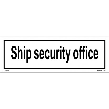SHIP SECURITY OFFICE  (10x30cm) White Vin. IMO sign 212895WV