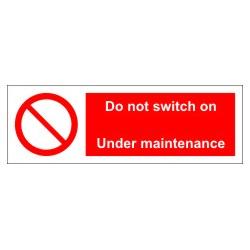 DO NOT SWITCH ON-UNDER MAINTENANCE. (10x30cm) White Vin. IMO symbol 208576WV