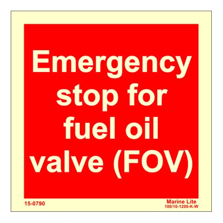Emergency Stop for Fuel Oil Valve(FOV)  (15x15cm) Phot.Vin. IMO sign 15-0790