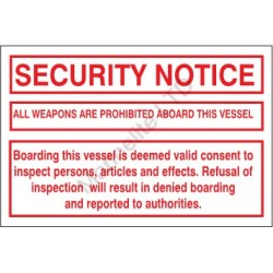 SECURITY NOTICE.  ALL WEAPONS ARE PROHIBITED... (20x30cm) White Vin. IMO symbol 230174WV