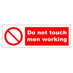 DO NOT TOUCH MEN WORKING (10x30cm) White Vin. IMO symbol 208564WV