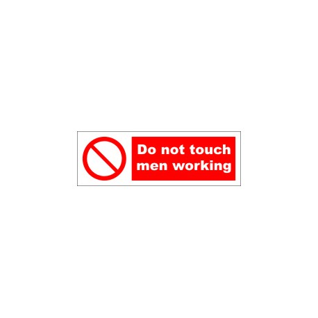 DO NOT TOUCH MEN WORKING (10x30cm) White Vin. IMO symbol 208564WV