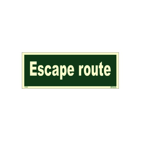 ESCAPE ROUTE  (15x40cm) Phot.Vin. IMO sign 114340(13)
