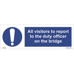 ALL VISITORS TO REPORT TO THE DUTY   (10x30cm) Phot.Vin. IMO sign 195854