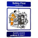 SAFETY FIRST - AVOID A SCENE KEEP IT CLEAN! (40x30 cm) Safety poster TSBM74WV/ 221102