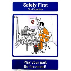 SAFETY FIRST - PLAY YOUR PART BE FIRE.. (40x30cm) Safety poster TSBM74WV/ 221101