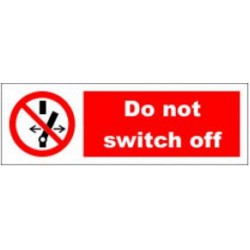 DO NOT SWITCH OFF (10x30cm) White Vin. IMO symbol 208551WV