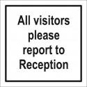 Señal IMO TODOS LOS VISITANTES POR FAVOR INFORMAR A RECEPCIÓN (30x30cm) vinilo blanco autoadhesivo 212924WV