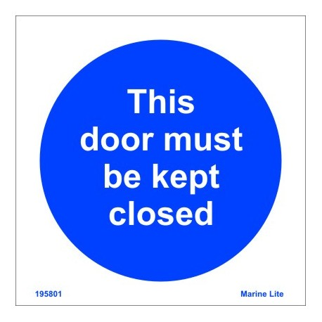 THIS DOOR MUST BE KEPT CLOSED (10x10cm) Phot.Vin. IMO sign 195801(08)
