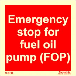 EMERGENCY STOP FOR FUEL OIL PUMP (FOP) (15x15cm) Phot.Vin. IMO sign 15-0789