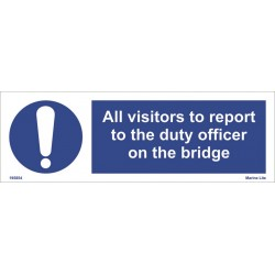 All visitors to report to the duty  (10x30cm) . White Vin. IMO sign 195854WV