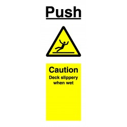 PUSH CAUTION DECK SLIPPERY WHEN WET (7.5x20cm) White Vin. IMO sign 182760WV