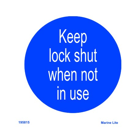 KEEP LOCKED SHUT WHEN NOT IN USE (15x15cm) White Vin. IMO symbol 195815WV