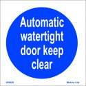 AUTOMATIC WATERTIGHT DOOR KEEP CLEAR (15x15cm) White Vin. IMO sign 195820WV